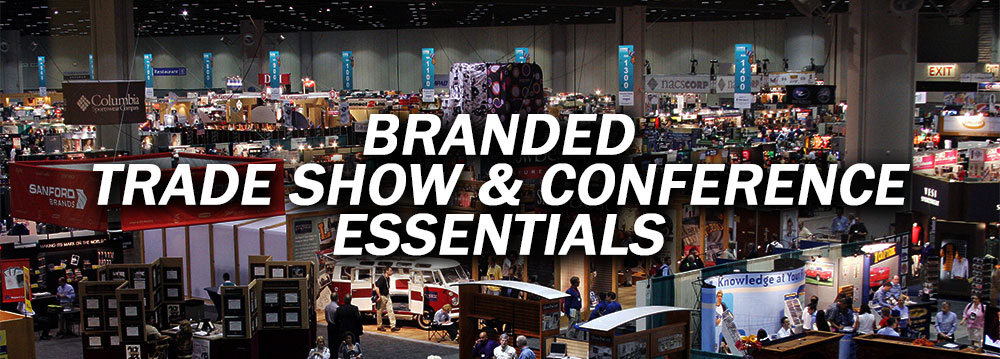 branded trade show and conference essentials